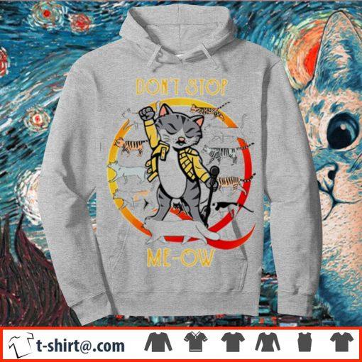 Freddie Mercury cat don't stop meow s hoodie