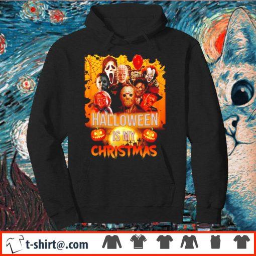 Halloween is my Christmas s hoodie