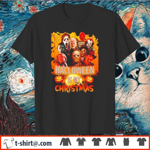 Halloween is my Christmas shirt