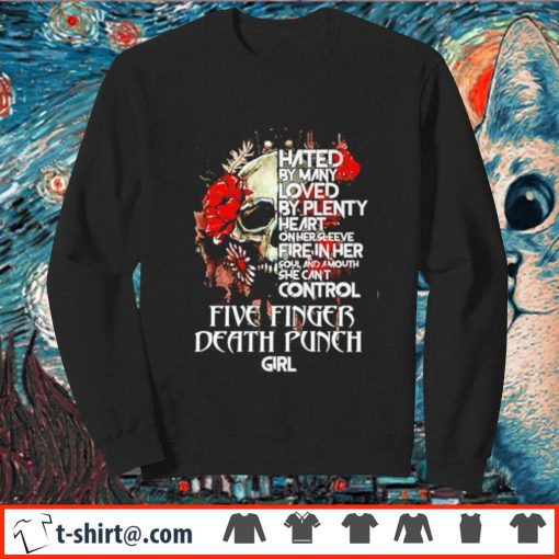 Hated by many loved by plenty heart on her sleeve s sweater