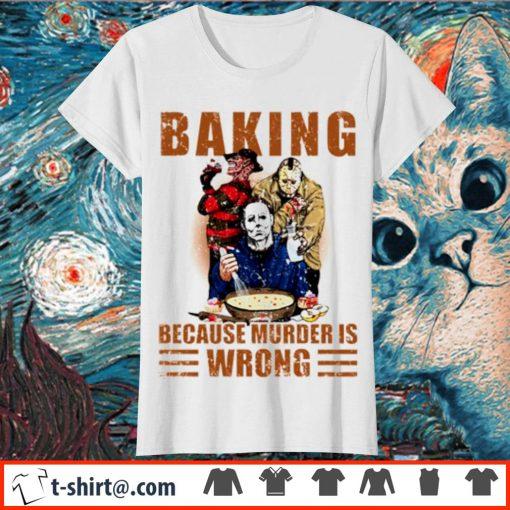Horror characters baking because murder is wrong s ladies-tee
