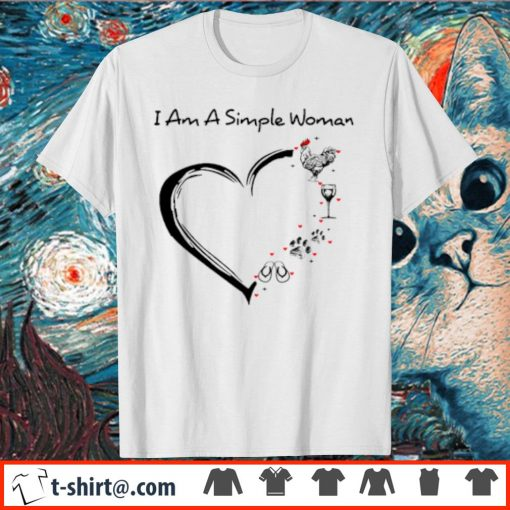 I am a simple woman chicken wine paw dog and flip-flop shirt