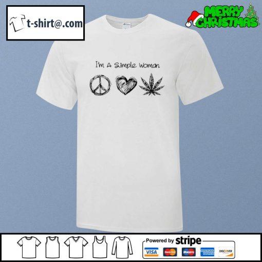 I'm a simple woman I like Hippie heart and weed shirt