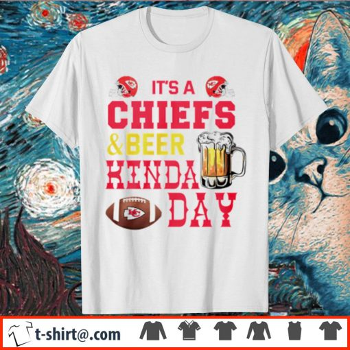 It's a Chiefs and beer kinda day shirt