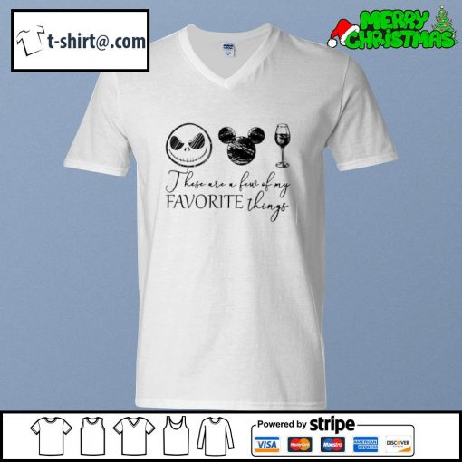 Jack Skellington Mickey wine these are a few of my favorite things s v-neck-t-shirt