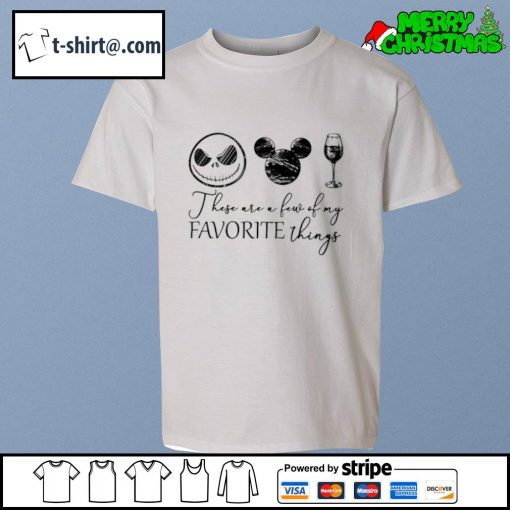 Jack Skellington Mickey wine these are a few of my favorite things s youth-tee