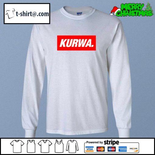 Kurwa in red text typography word s longsleeve-tee