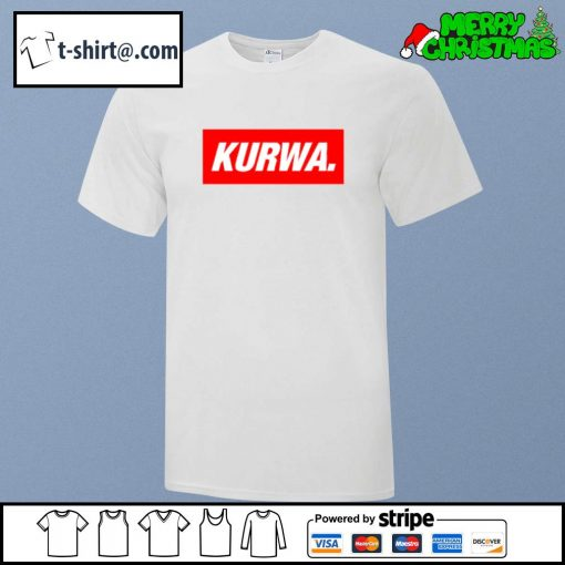 Kurwa in red text typography word shirt