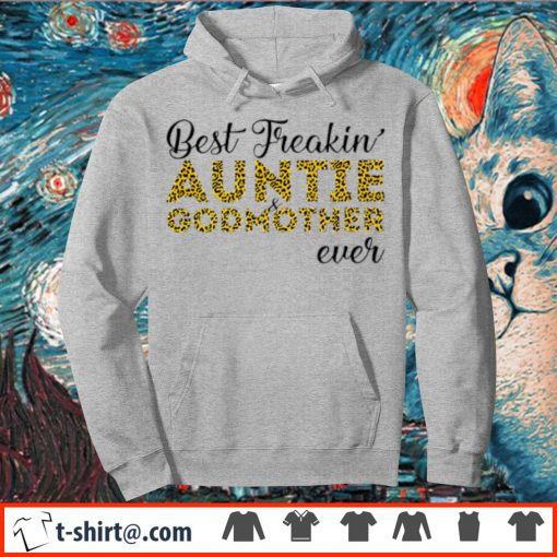 Leopard best freakin' aunt and godmother ever s hoodie