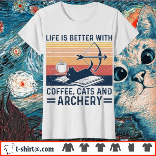 Life is better with coffee cats and archery vintage s ladies-tee