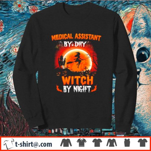Medical assistant by day witch by night s sweater