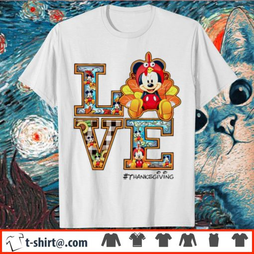 Mickey mouse Love thanksgiving shirt