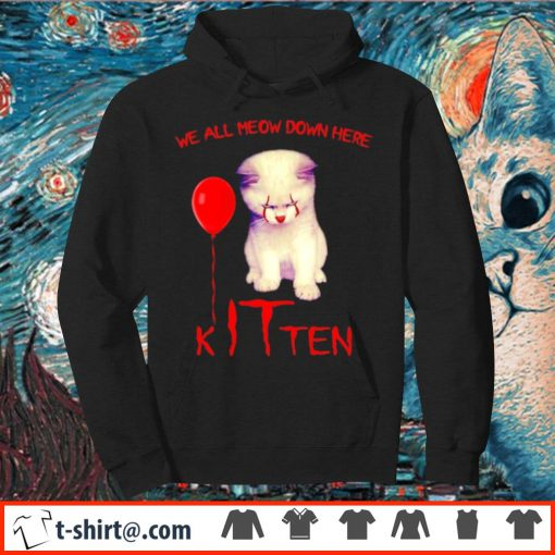 Pennywise cat we all meow down here kITten s hoodie