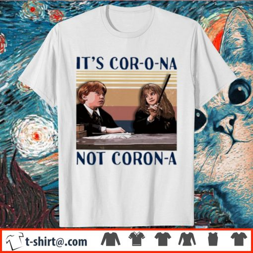 Ron and Hermione It's cor-o-na not Coron-a vintage shirt
