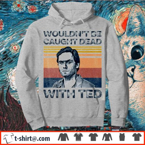 Ted Bundy wouldn't be caught dead with red vintage s hoodie