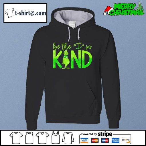 The Grinch be the I in kind s hoodie