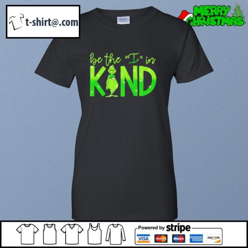 The Grinch be the I in kind s ladies-tee