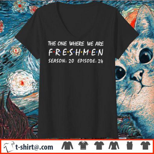 The one where we are freshmen season 20 episode 24 s v-neck-t-shirt