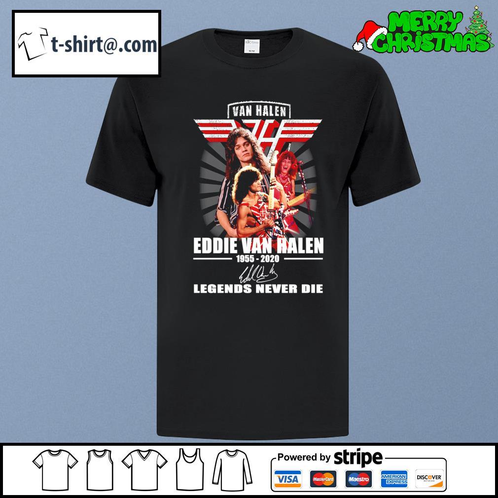 Legends Never Die Eddie Van Halen 1955 2020 Signature T-shirt Unisex Size S-3XL