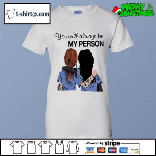Grey's Anatomy You will always be my person s ladies-tee