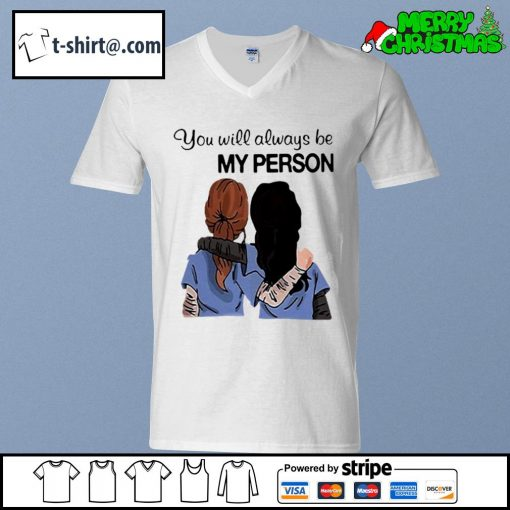Grey's Anatomy You will always be my person s v-neck-t-shirt