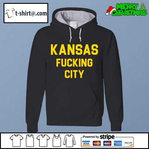 Kansas fucking city s hoodie