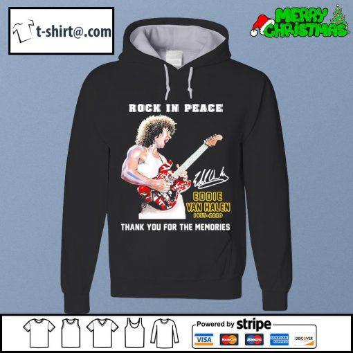 Rock in peace Eddie Van Halen 1955-2020 thank you for the memories s hoodie