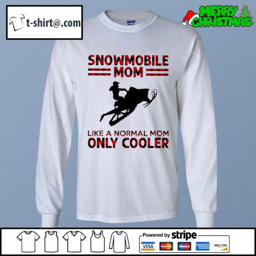 Snowmobile mom like a normal mom only cooler s longsleeve-tee