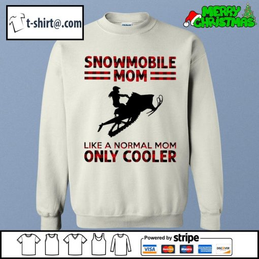 Snowmobile mom like a normal mom only cooler s sweater
