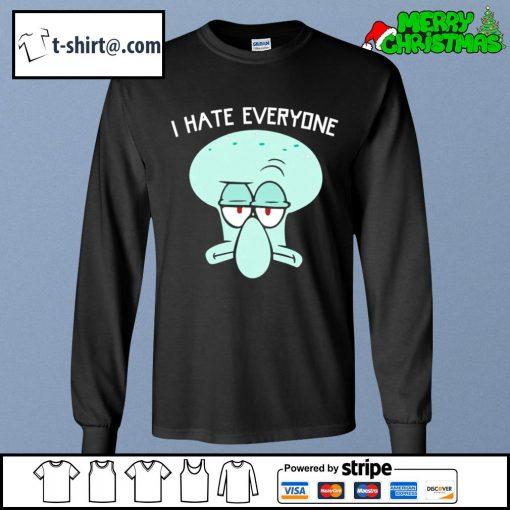Squidward Tentacles I hate everyone s longsleeve-tee