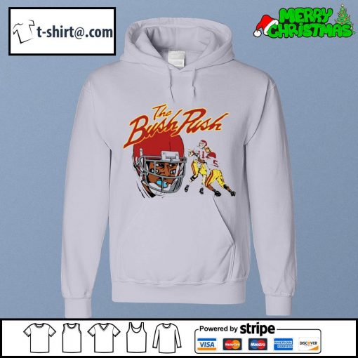The Bush Push s hoodie