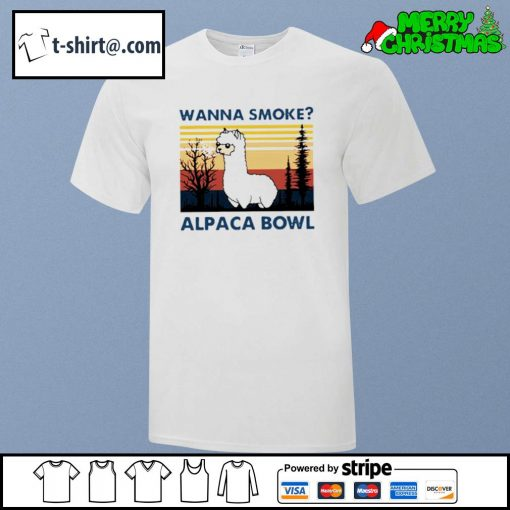 Wanna smoke alpaca bowl vintage shirt