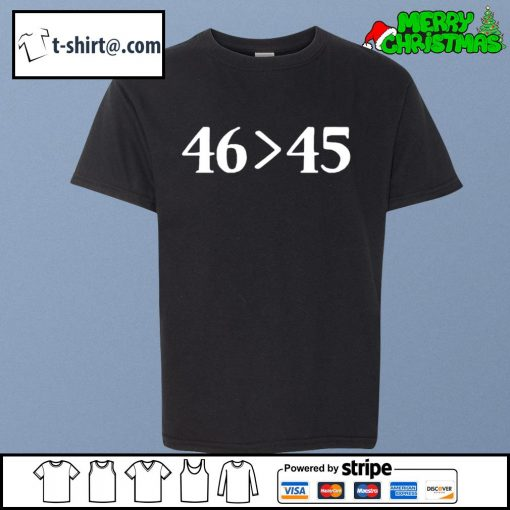 46 is greater than 45 s youth-tee