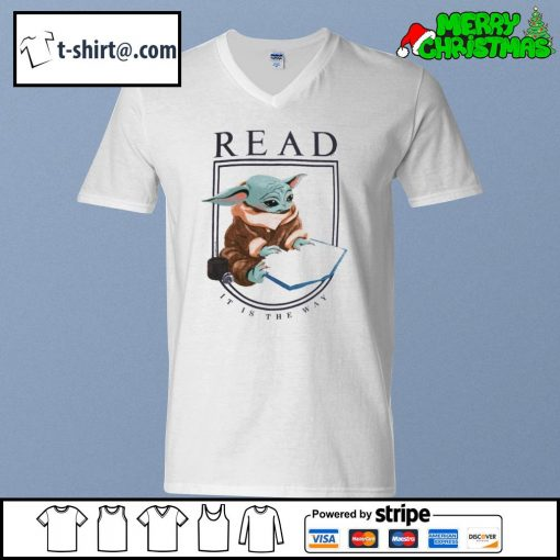 Baby Yoda read it is the way s v-neck-t-shirt
