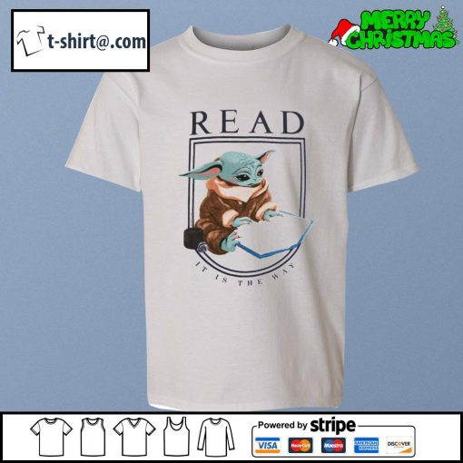 Baby Yoda read it is the way s youth-tee