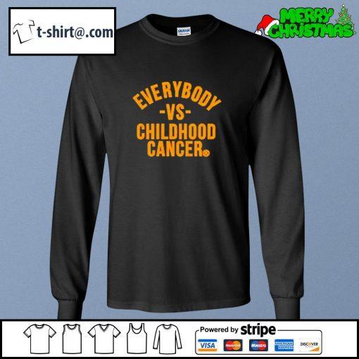 Everybody vs childhood cancer s longsleeve-tee