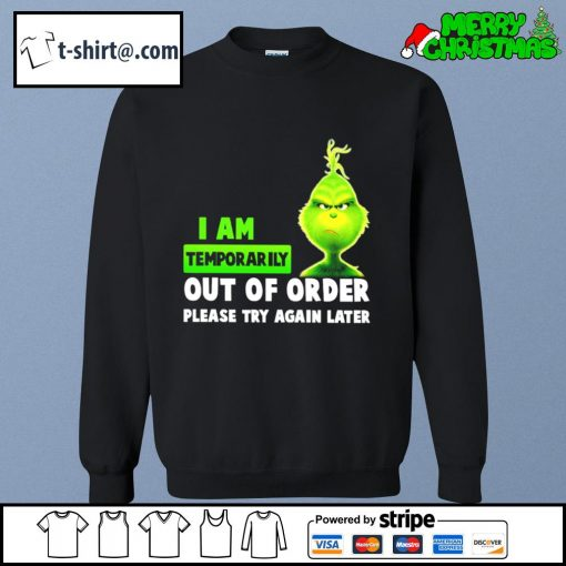 Grinch I am temporarily out of order please try again later s sweater