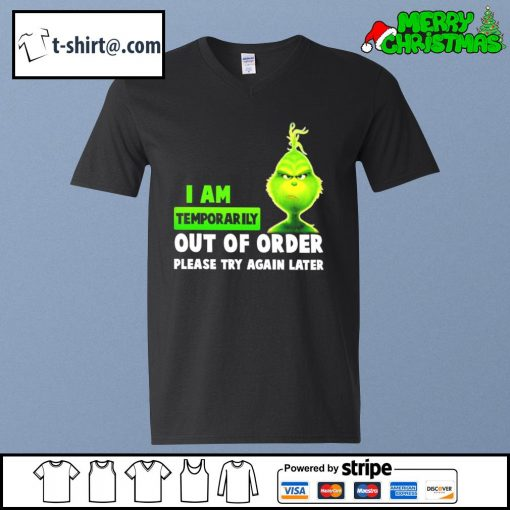 Grinch I am temporarily out of order please try again later s v-neck-t-shirt