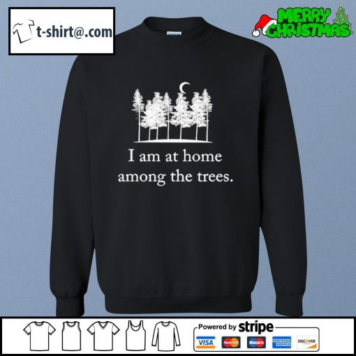 I am at home among the trees s sweater