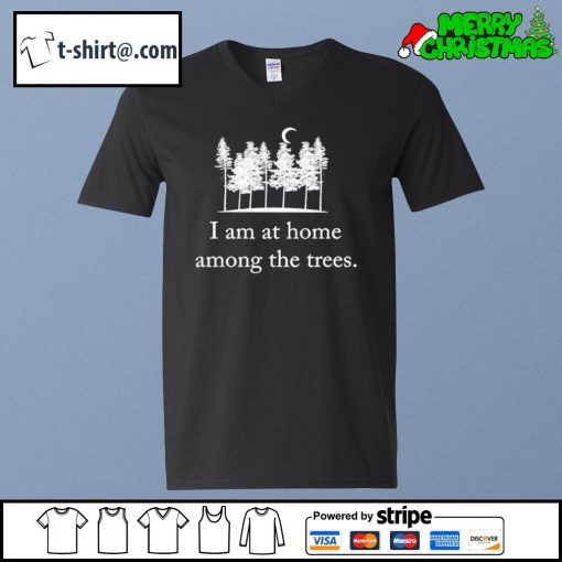 I am at home among the trees s v-neck-t-shirt