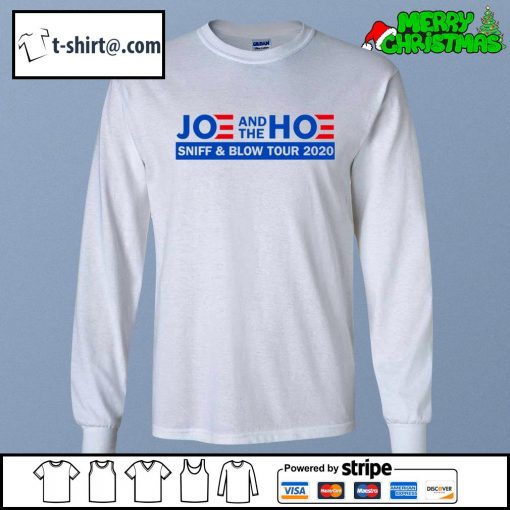 Joe and the Hoe sniff and blow tour 2020 s longsleeve-tee