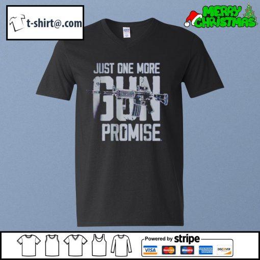 Just one more gun I promise s v-neck-t-shirt