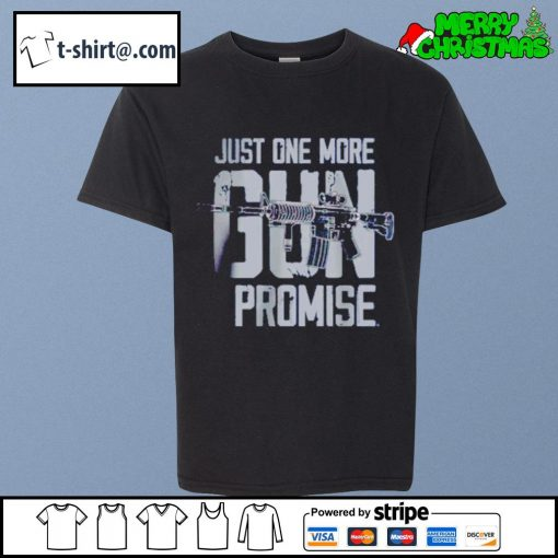 Just one more gun I promise s youth-tee