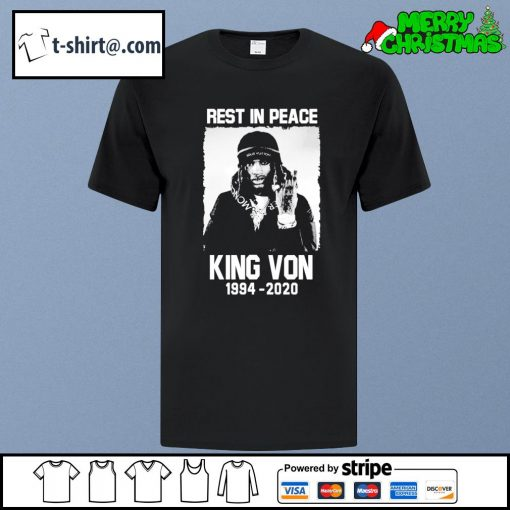 Rest in peace King Von 1994-2020 shirt