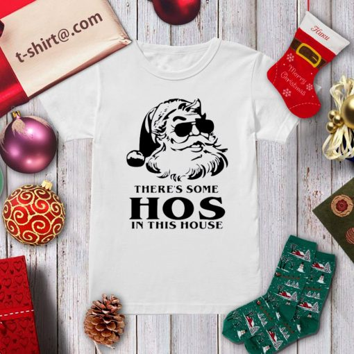 Santa there's some hos in this house Christmas shirt, sweater ladies-tee