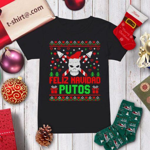 Skull Feliz Navidad Putos ugly Christmas shirt, sweater ladies-tee