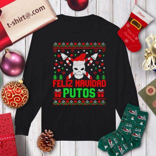 Skull Feliz Navidad Putos ugly Christmas shirt, sweater longsleeve-tee