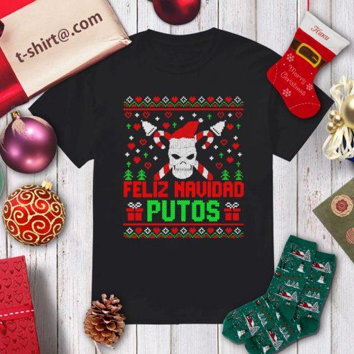 Skull Feliz Navidad Putos ugly Christmas shirt, sweater