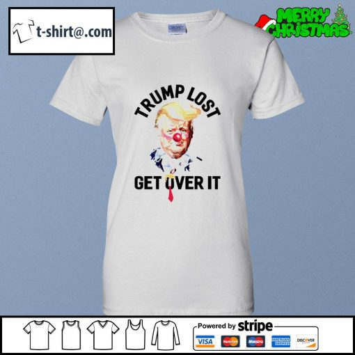 Trump lost get over it Presidential race to White s ladies-tee