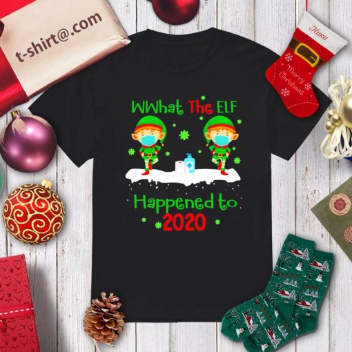 What the elf happened to 2020 Christmas shirt, sweater